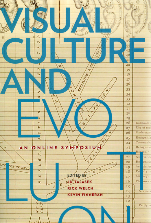 Visual Culture and Evolution An Online Symposium, Issues in Cultural Theory No. 16